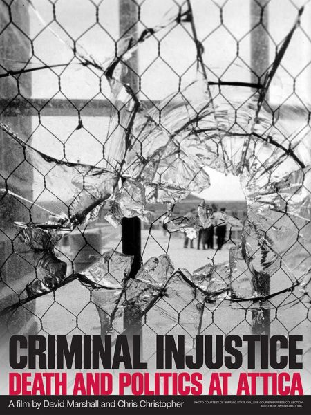 Criminal Injustice: Death & Politics at Attica