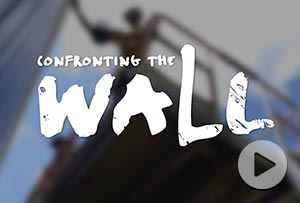 Confronting the Wall